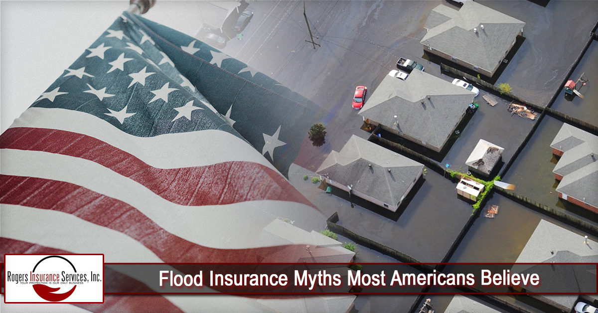 Flood Insurance Myths Most Americans Believe
