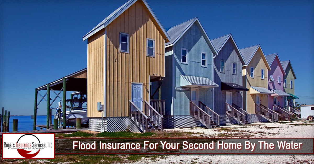 Flood Insurance For Your Second Home By The Water